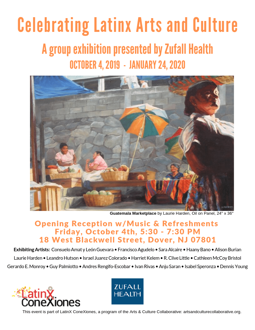 Zufall's Fall 2019 art exhibit with the theme Celebrating Latinx Arts and Culture. will take place on October 4, 2019 from 5:30 to 7:30 pm at Zufall's Dover Medical facility.